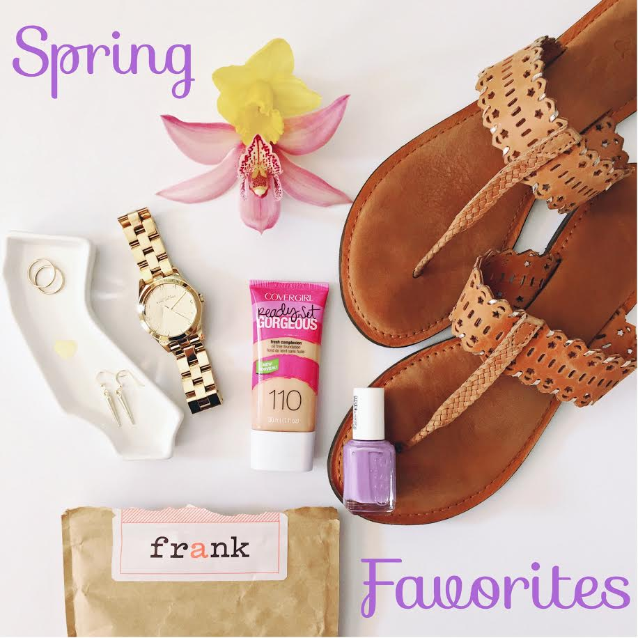 My Spring Favorites